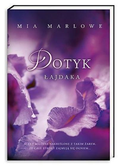 Mia Marlowe, Dotyk łajdaka
