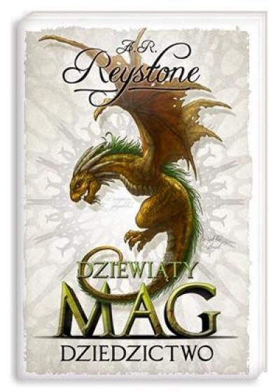 """""""Dziewiąty Mag. Dziedzictwo""""  Alice Rosalie Reystone - recenzja"""
