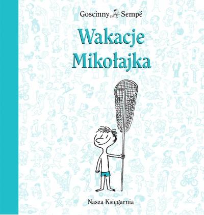 Mikołajek Wydawnictwo Nasza Księgarnia